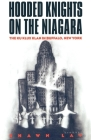 Hooded Knights on the Niagara: The Ku Klux Klan in Buffalo, New York Cover Image