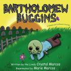 Bartholomew Buggins: A Zombie with Different Cravings Cover Image