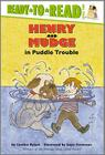 Henry and Mudge in Puddle Trouble: Ready-to-Read Level 2 (Henry & Mudge) Cover Image