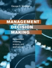 Management Decision Making: Spreadsheet Modeling, Analysis and Application Cover Image