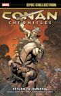 Conan Chronicles Epic Collection: Return To Cimmeria Cover Image