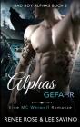 Alphas Gefahr (Bad Boy Alphas #2) Cover Image