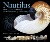 Nautilus: Beautiful Survivor — 500 Million Years of Evolutionary History Cover Image