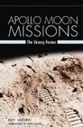 Apollo Moon Missions: The Unsung Heroes Cover Image
