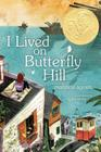 I Lived on Butterfly Hill (The Butterfly Hill Series) Cover Image