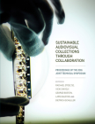 Sustainable Audiovisual Collections Through Collaboration: Proceedings of the 2016 Joint Technical Symposium Cover Image