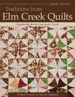 Traditions from Elm Creek Quilts: 13 Quilts Projects to Piece and Applique Cover Image