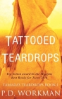 Tattooed Teardrops Cover Image