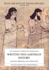 Writing Neo-Assyrian History: Sources, Problems, and Approaches (State Archives of Assyria Studies #29) Cover Image