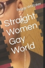 Straight Women Gay World Cover Image