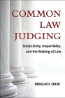 Common Law Judging: Subjectivity, Impartiality, and the Making of Law Cover Image