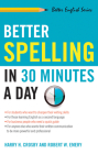 Better Spelling in 30 Minutes a Day (Better English Series) Cover Image