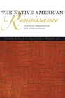 The Native American Renaissance: Literary Imagination and Achievement (American Indian Literature & Critical Studies #59) Cover Image