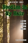 Fire at my Feet: Needles in my Hair Cover Image