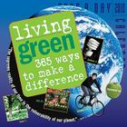 Living Green Page-A-Day Calendar 2010: 365 Ways to Make a Difference Cover Image
