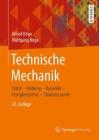 Technische Mechanik: Statik - Reibung - Dynamik - Festigkeitslehre - Fluidmechanik Cover Image