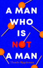 A Man Who Is Not a Man Cover Image
