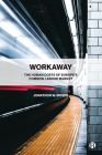 Workaway: The Human Costs of Europe's Common Labour Market Cover Image