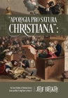 Apologia Pro Satura Christiana: The Great Tradition of Christian Literary Satire and Why It's High Time to Revive It Cover Image