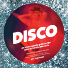 Disco: An Encyclopedic Guide to the Cover Art of Disco Records Cover Image