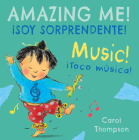 ¡Toco Música!/Music!: ¡Soy Sorprendente!/Amazing Me! Cover Image
