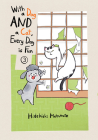 With a Dog AND a Cat, Every Day is Fun, volume 3 Cover Image