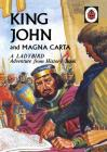 King John and Magna Carta (Adventure from History) Cover Image