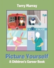 Picture Yourself: A Children's Career Book Cover Image