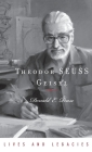 Theodor Geisel: A Portrait of the Man Who Became Dr. Seuss Cover Image