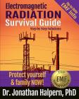 Electromagnetic Radiation Survival Guide: Step by Step Solutions -Protect Yourself & Family NOW! Cover Image