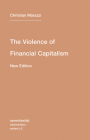 The Violence of Financial Capitalism (Semiotext(e) Intervention (Numbered) #2) Cover Image