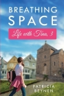 Breathing Space: Life with Tina, 3 Cover Image