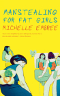 Manstealing for Fat Girls Cover Image