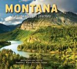 Montana: A Photographic Journey Cover Image