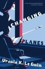 Changing Planes: Stories Cover Image