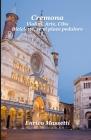 Cremona: Violini, Arte, Cibo Biciclette, se vi piace pedalare Cover Image