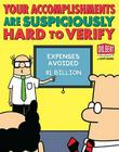 Your Accomplishments Are Suspiciously Hard to Verify: A Dilbert Book Cover Image