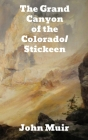 The Grand Canyon of the Colorado/Stickeen Cover Image
