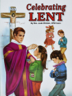 Celebrating Lent (St. Jospeh Picture Books) Cover Image