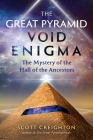 The Great Pyramid Void Enigma: The Mystery of the Hall of the Ancestors Cover Image