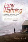 Early Warming: Crisis and Response in the Climate-Changed North Cover Image