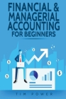 Financial & Managerial Accounting For Beginners Cover Image