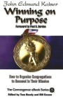 Winning on Purpose: How to Organize Congregations to Succeed in Their Mission (Convergence Ebook Series) Cover Image