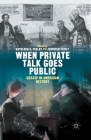 When Private Talk Goes Public: Gossip in American History Cover Image