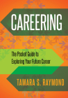 Careering: The Pocket Guide to Exploring Your Future Career Cover Image