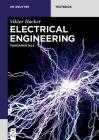 Electrical Engineering: Fundamentals (de Gruyter Textbook) Cover Image