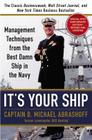 It's Your Ship: Management Techniques from the Best Damn Ship in the Navy (revised) Cover Image