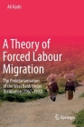 A Theory of Forced Labour Migration: The Proletarianisation of the West Bank Under Occupation (1967-1992) Cover Image