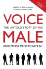 Voice Male: The Untold Story of the Pro-Feminist Men's Movement Cover Image