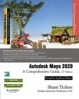 Autodesk Maya 2020: A Comprehensive Guide, 12th Edition Cover Image